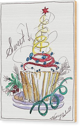 Sweet Cupcake Wood Print by Michele Hollister - for Nancy Asbell