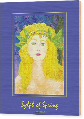 Wood Print featuring the painting Sylph Of Spring Poster by Shelley Bain