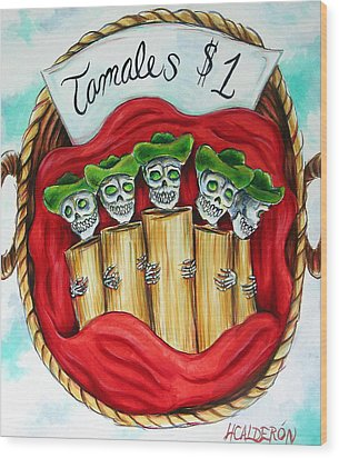 Tamales One Dollar Wood Print