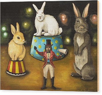 Taming Of The Giant Bunnies Wood Print by Leah Saulnier The Painting Maniac