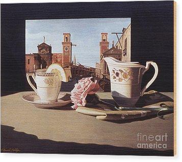 Tea And Venetian Landscape Wood Print by Daniel Montoya