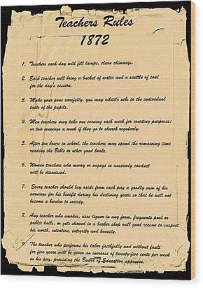 Teachers Rules 1872 Wood Print
