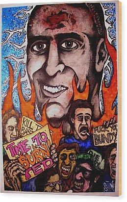 Ted Bundys Last Smile Wood Print by Sam Hane