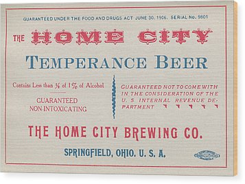 Wood Print featuring the photograph Temperance Beer Label by Tom Mc Nemar