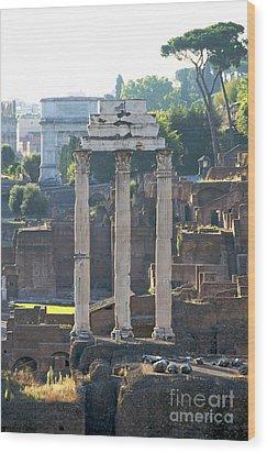 Temple Of Vesta Arch Of Titus. Temple Of Castor And Pollux. Forum Romanum Wood Print by Bernard Jaubert