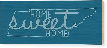 Wood Print featuring the digital art Tennessee Home Sweet Home by Heather Applegate