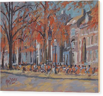 Terrace In The Grand Tanners Street Maastricht Wood Print by Nop Briex