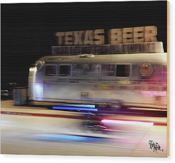 Texas Beer Fast Motorcycle #5594 Wood Print by Barbara Tristan