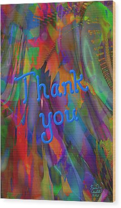 Thank You Wood Print by Kevin Caudill
