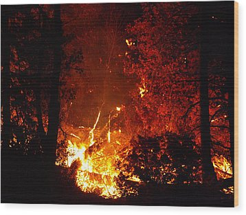 Wood Print featuring the photograph That Ain't No Campfire by DeeLon Merritt