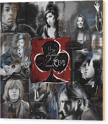 The 27 Club Wood Print