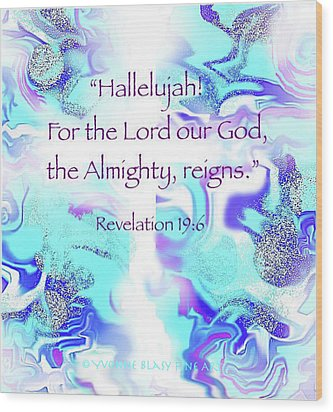 The Almighty Reigns Wood Print