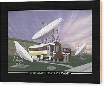 The American Dream Wood Print by Mike McGlothlen