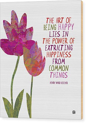 Wood Print featuring the painting The Art Of Being Happy by Lisa Weedn