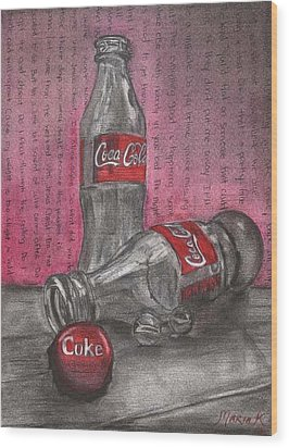 The Art Of Coca Cola Wood Print by Maria Kobalyan