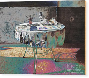 The Artists Table Wood Print by Don Pedro De Gracia