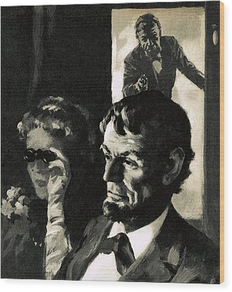 The Assassination Of Abraham Lincoln Wood Print by English School