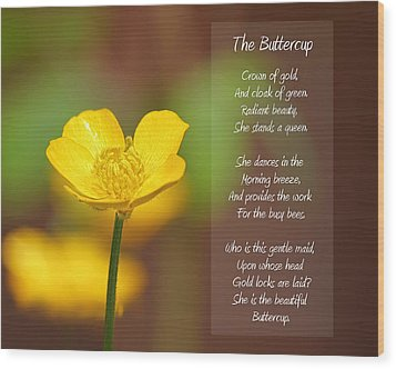 The Beautiful Buttercup Poem Wood Print