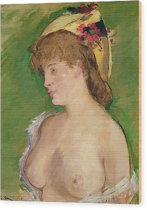 The Blonde With Bare Breasts Wood Print by Edouard Manet