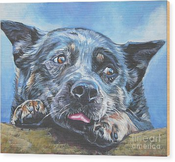 Wood Print featuring the painting The Blue Heeler by Lee Ann Shepard