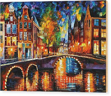 The Bridges Of Amsterdam Wood Print by Leonid Afremov