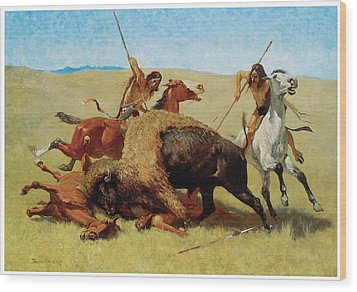 The Buffalo Hunt Wood Print by Frederic Remington