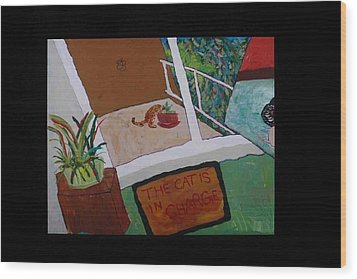 Wood Print featuring the painting The Cat Is In Charge by AJ Brown