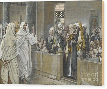 The Chief Priests Ask Jesus By What Right Does He Act In This Way Wood Print by James Jacques Joseph Tissot