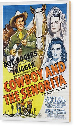 The Cowboy And The Senorita, Roy Wood Print by Everett