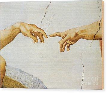 The Creation Of Adam Wood Print by Michelangelo Buonarroti