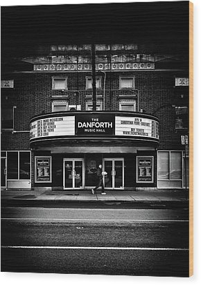 Wood Print featuring the photograph The Danforth Music Hall Toronto Canada No 1 by Brian Carson