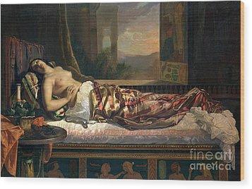 The Death Of Cleopatra Wood Print by German von Bohn
