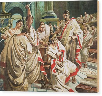 The Death Of Julius Caesar  Wood Print by C L Doughty