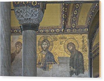 The Deesis Mosaic With Christ As Ruler At Hagia Sophia Wood Print by Ayhan Altun