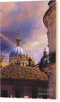 The Domes Of Immaculate Conception, Cuenca, Ecuador Wood Print by Al Bourassa