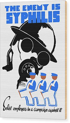 The Enemy Is Syphilis Wood Print by War Is Hell Store