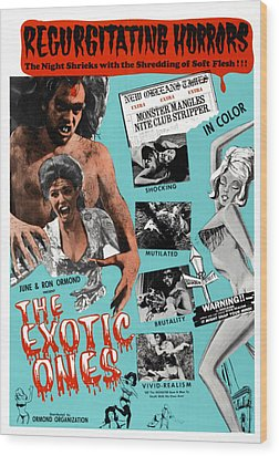The Exotic Ones, Aka The Monster And Wood Print by Everett
