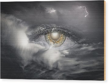 The Eye Of The Storm See's All Wood Print by My Minds  Photographer