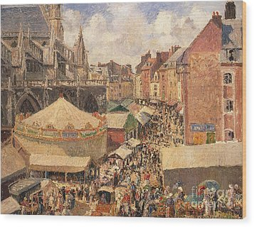 The Fair In Dieppe Wood Print by Camille Pissarro
