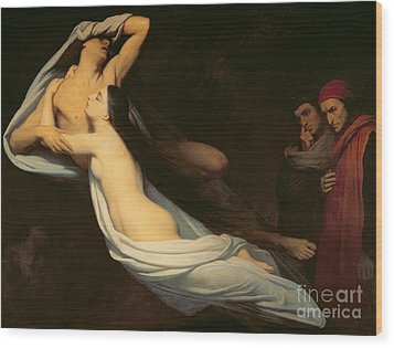 The Figures Of Francesca Da Rimini And Paolo Da Verrucchio Appear To Dante And Virgil Wood Print by Ary Scheffer