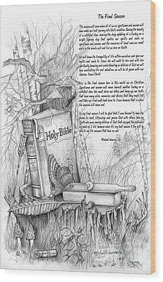 The Final Season Wood Print by Michael Warren