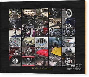 The Fine Art Of Automobiles Wood Print by Wingsdomain Art and Photography
