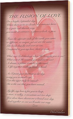 The Fusion Of Love Poem Wood Print