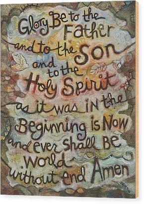 The Glory Be Wood Print
