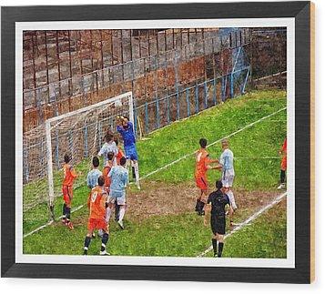 The Goalkeeper Saves A Goal Wood Print by John Vito Figorito