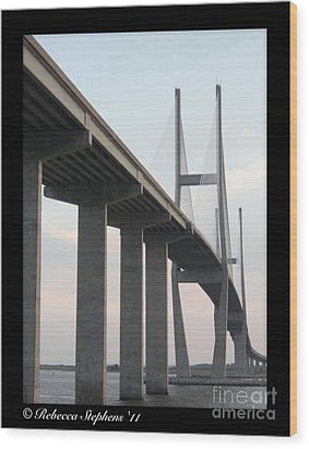 The Great Connection Sidney Lanier Bridge Wood Print by Rebecca Stephens