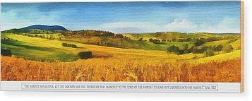 The Harvest Is Plentiful Wood Print by Dale Jackson