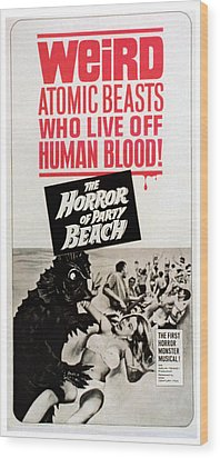 The Horror Of Party Beach, 1964 Wood Print by Everett