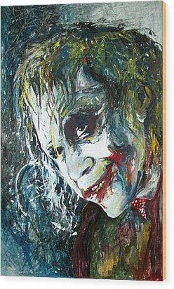 The Joker - Heath Ledger Wood Print