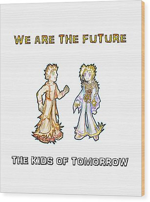 Wood Print featuring the digital art The Kids Of Tomorrow Corie And Albert by Shawn Dall